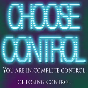 Choose Control
